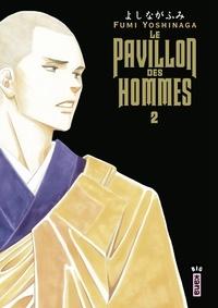 Fumi Yoshinaga - Le Pavillon des hommes - Tome 2.