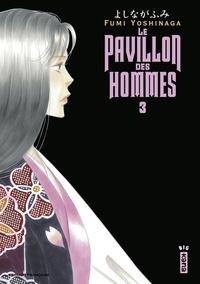 Fumi Yoshinaga - Le Pavillon des hommes - Tome 3.
