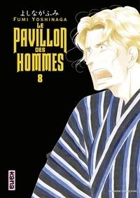 Fumi Yoshinaga - Le Pavillon des hommes, tome 8.
