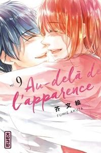 Fumie Akuta - Au-delà de l'apparence - Tome 9.