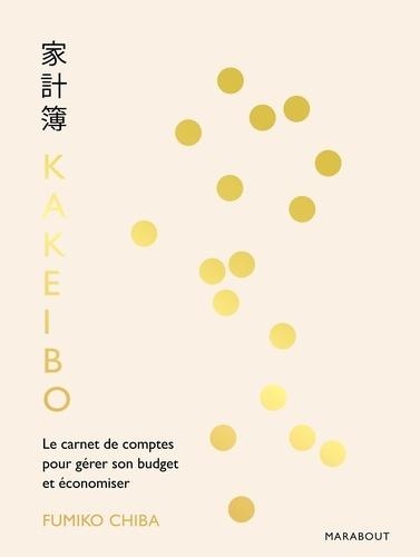 Fumiko Chiba - Kakeibo - Le carnet de comptes pour gérer son budget et économiser.