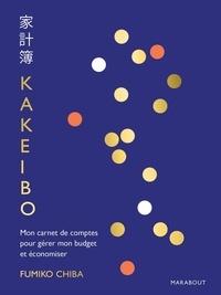 Fumiko Chiba - Kakeibo - Mon carnet de comptes pour gérer mon budget et économiser.