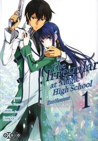 Fumino Hayashi et Tsuna Kitaumi - The Irregular at Magic High School - Enrôlement Tome 1 : .