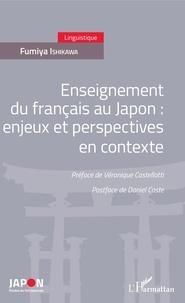 Fumiya Ishikawa - Enseignement du français au Japon : enjeux et perspectives en contexte.