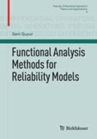 Functional Analysis Methods for Reliability Models.