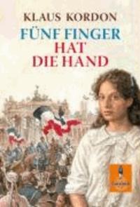 Fünf Finger hat die Hand.