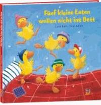 Fünf kleine Enten wollen nicht ins Bett.