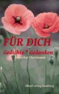 FÜR DICH - Gedichte * Gedanken.