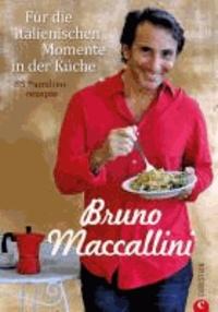 Für die italienischen Momente in der Küche - 85 Familienrezepte.