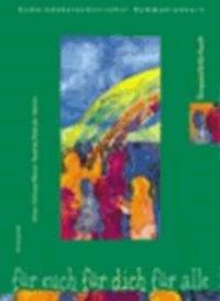 Für euch. Für dich. Für alle. Gruppenleiterbuch - Gemeindekatechetischer Kommunionkurs.