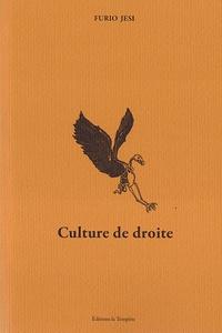Furio Jesi et Andrea Cavalletti - Culture de droite.