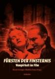 Fürsten der Finsternis - Vampirkult im Film.