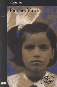 Füruzan - Parasiz Yatili - Edition langue turque.