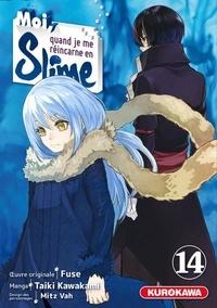Fuse et Taiki Kawakami - Moi, quand je me réincarne en Slime Tome 14 : .