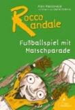 Fußballspiel mit Matschparade.