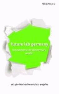 future lab germany - innovations for tomorrow´s world.