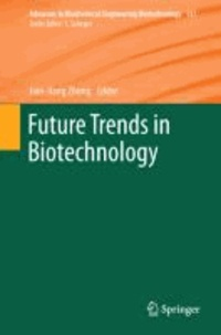 Future Trends in Biotechnology.