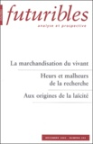 Hugues de Jouvenel et Pierre-Benoît Joly - Futuribles N° 292 Décembre 2003 : La marchandisation du vivant. Heurs et malheurs de la recherche. Aux origines de la laïcité.