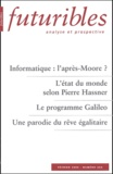 Hugues de Jouvenel et Jean-Paul Colin - Futuribles N° 294 Février 2004 : Informatique : l'après-Moore ? L'état du monde selon Pierre Hassner. Le programme Galileo. Une parodie du rêve égalitaire.
