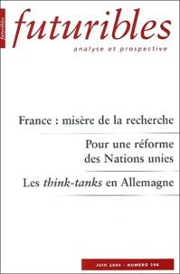 Robert Toulemon et Bernard Cazes - Futuribles N° 298 Juin 2004 : France : misère de la recherche. Pour une réforme des Nations unies. Les think-tank en Allemagne.