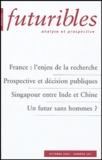 Hugues de Jouvenel et Pierre Papon - Futuribles N° 301 Octobre 2004 : France : l'enjeu de la recherche. Prospective et décision publiques. Singapour entre Inde et Chine. Un futur sans hommes ?.
