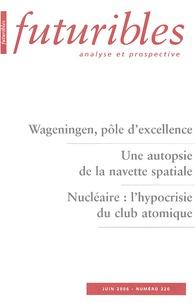 Hugues de Jouvenel et Michel Dodet - Futuribles N° 320, Juin 2006 : .