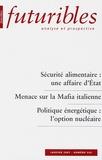 Hugues de Jouvenel - Futuribles N° 326, Janvier 2007 : Sécurité alimentaire : une affaire d'Etat.