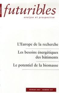 Hugues de Jouvenel et Pierre Papon - Futuribles N° 327, Février 2007 : .