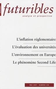 Jacques Bichot et Bertrand Bellon - Futuribles N° 330 - mai 2007 : L'inflation réglementaire ; L'évaluation des universités ; l'environnement en Europe ; Le phénomène Second Life.