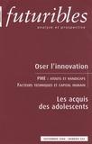 André-Yves Portnoff - Futuribles N° 344, Septembre 20 : Oser l'innovation ; Les acquis des adolescents.
