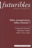 Hugues de Jouvenel et Jean Haëntjens - Futuribles N° 354, Juillet-Août : Villes européennes, villes d'avenir ?.