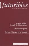 Hugues de Jouvenel et Marjorie Jouen - Futuribles N° 358 : Service public : le défi de l'innovation, L'Europe et la Turquie.