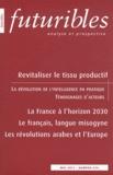 André-Yves Portnoff - Futuribles N° 374, Mai 2011 : Revitaliser le tissu productif - Des acteurs et des pratiques exemplaires.