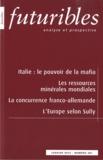 Hugues de Jouvenel et Arles Arloff - Futuribles N° 381 Janvier 2012 : Italie : le pouvoire de la mafia - Les ressources minérales mondiales.