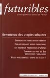 Hugues de Jouvenel - Futuribles N° 414, septembre-oc : Renouveau des utopies urbaines.