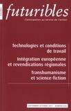 Hugues de Jouvenel - Futuribles N° 420, septembre-oc : Technologies et conditions de travail, Intégration européenne et revendications régionales, Transhumanisme et science-fiction.