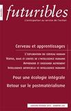 Hugues de Jouvenel et François de Jouvenel - Futuribles N° 428, janvier-févr : Cerveau et apprentissages.