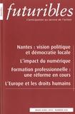 Hugues de Jouvenel - Futuribles N° 429, Mars-avril 2 : Nantes : vision politique et démocratie locale ; L'impact du numérique ; Formation professionnelle : une réforme en cours ; L'Europe et les droits humains.
