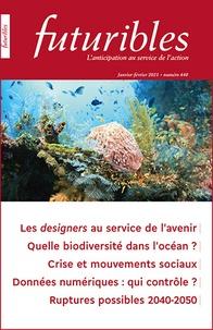 Hugues de Jouvenel et François de Jouvenel - Futuribles N° 440, janvier-févr : Les designers au service de l'avenir - Quelle biodiversité dans l'océan ?.