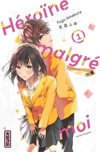 Fuyu Amakura - Héroïne malgré moi Tome 1 : .