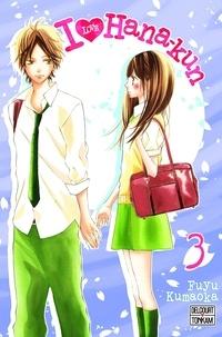Fuyu Kumaoka - I Love Hana-Kun T03.