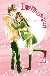 Fuyu Kumaoka - I Love Hana-Kun Tome 10 : .