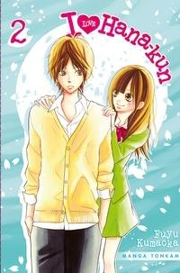 Fuyu Kumaoka - I Love Hana-Kun Tome 2 : .