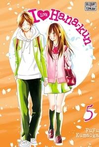 Fuyu Kumaoka - I Love Hana-Kun Tome 5 : .