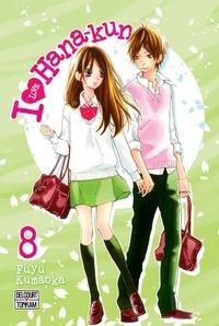 Fuyu Kumaoka - I Love Hana-Kun Tome 8 : .