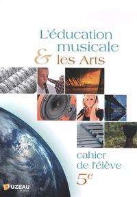 Leducation musicale et les arts 5e - Cahier de lélève.pdf