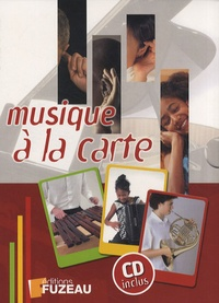 Fuzeau - Musique à la carte. 1 CD audio