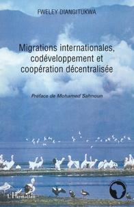 Fweley Diangitukwa - Migrations internationales, codéveloppement et coopération décentralisée.