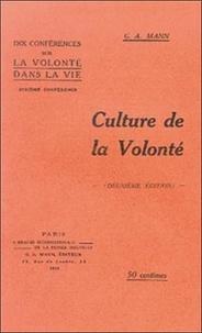 G.-A. Mann - Culture de la volonté.