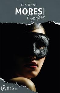 G. A. O'Neill - Mores Genèse - épisode 1 - Genèse.